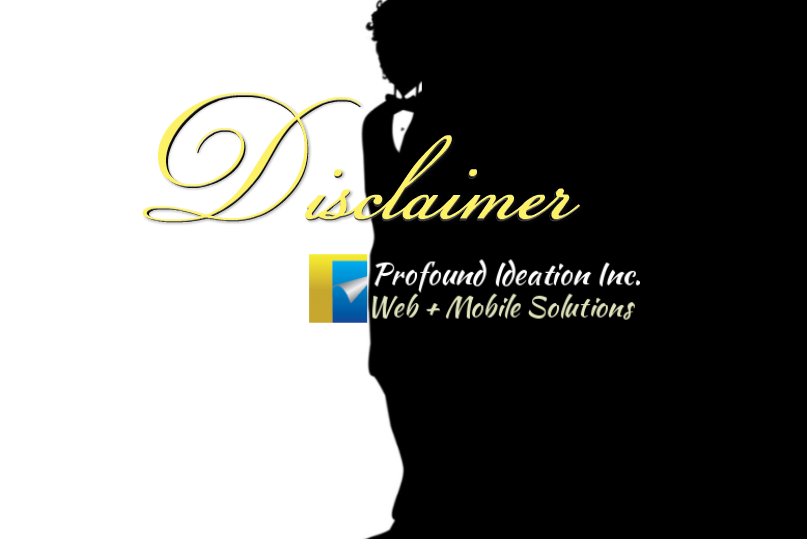 Disclaimer - Profound Ideation Inc.
